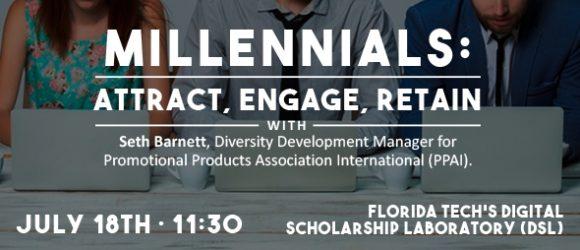 Millennials, Attract, engage, retain